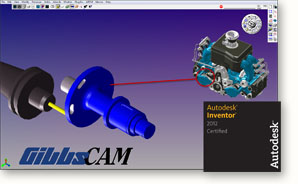 Autodesk Certifies 32-bit and 64-bit GibbsCAM for Autodesk Inventor 2012