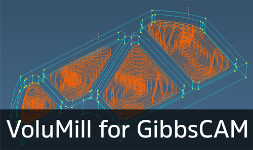 VoluMill for GibbsCAM