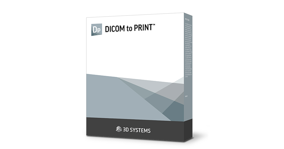d2p dicom to print 3d systems